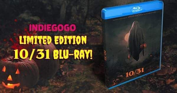 10.31 Indiegogo Blu-ray