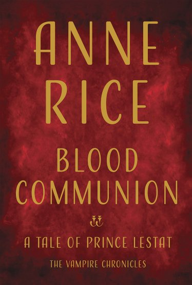 bloodcommonion-annerice.jpg