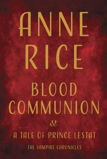 bloodcommonion-annerice.jpg