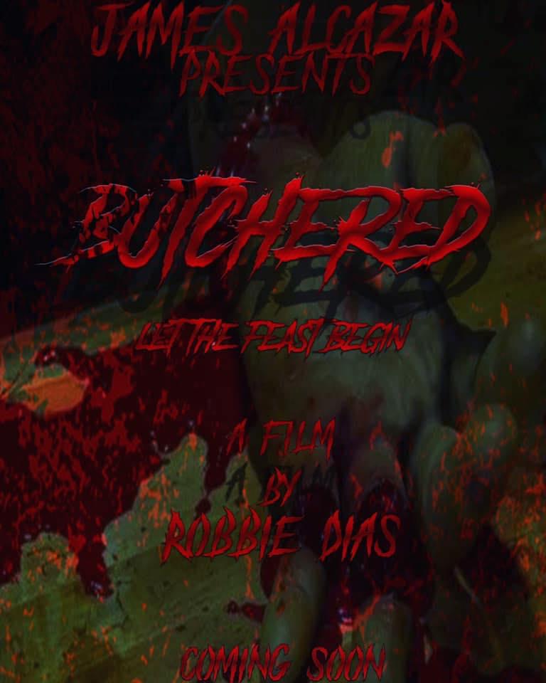 "James Alcazar's Horror-Slasher Indie Film ""Butchered"