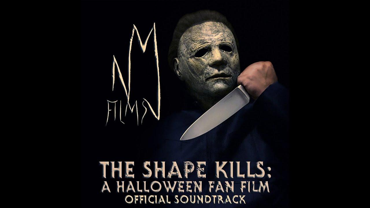 Official 2020 Halloween Soundtrack The Shape Kills: A Halloween Fan Film – Official Soundtrack